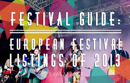 Festivals To Go This Year Around Europe
