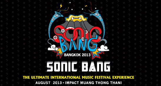 SONIC BANG: Thailand Very Own Ultimate International Music Festival