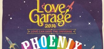 """Love Can Save the Universe""- Love Garage 2014"