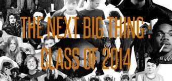The Next Big Thing : Class of 2014